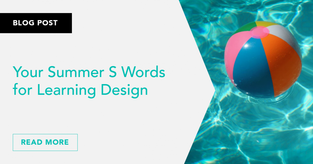 Your Summer S Words for Learning Design